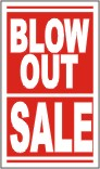 pre printed window signs, blow out sale window banner, window signs, window banners, pre printed window banners