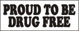 proud to be drug free, school banners, pre printed school banners