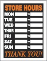 store hours window signs, store housr door signs, store hours styrene signs